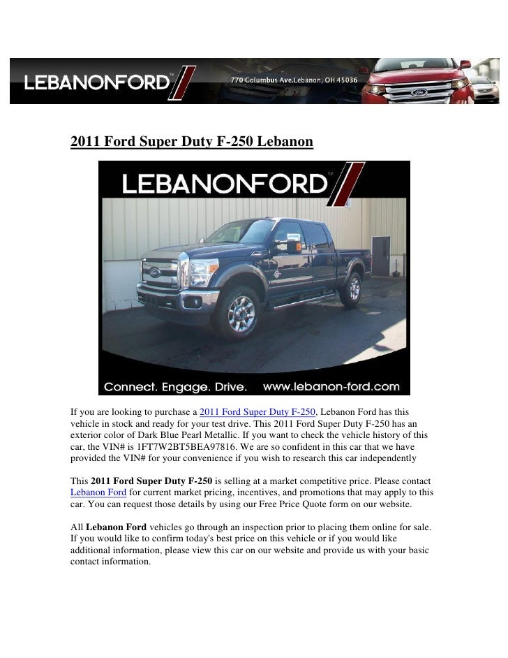 2011 Ford Super Duty F-250 LebanonIf you are looking to purchase a 2011 Ford Super Duty F-250, Lebanon Ford has thisvehicl...