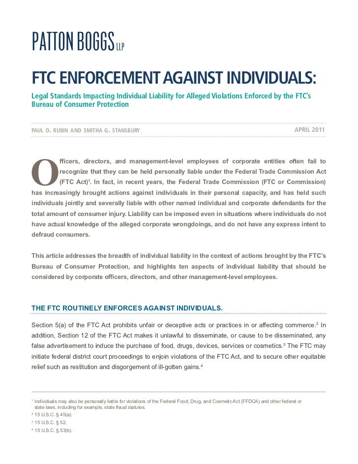 FTC ENFORCEMENT AGAINST INDIVIDUALS:Legal Standards Impacting Individual Liability for Alleged Violations Enforced by the ...