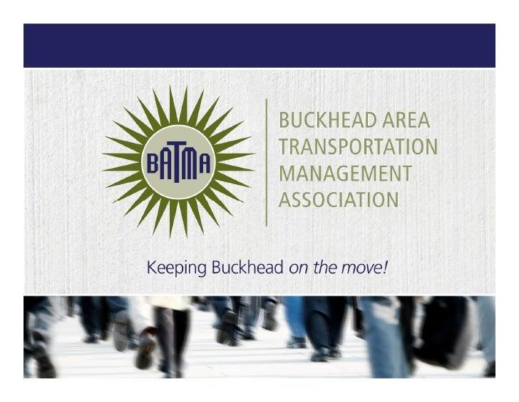 Who we are Buckhead Community Improvement District BATMA Livable Buckhead