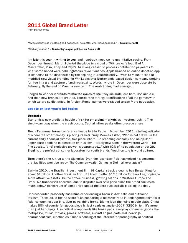 "2011 Global Brand Letter from Stanley Moss  ""Always behave as if nothing had happened, no matter what has happened."" – Arn..."