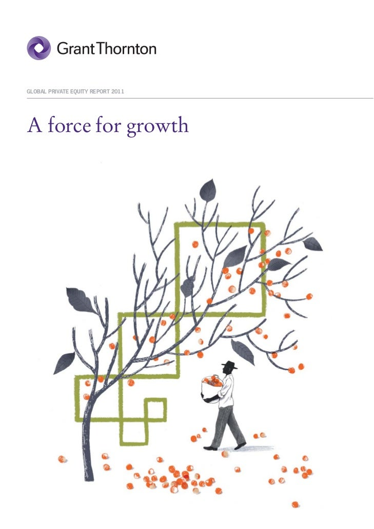 GLOBAL PRIVATE EQUITY REPORT 2011A force for growth