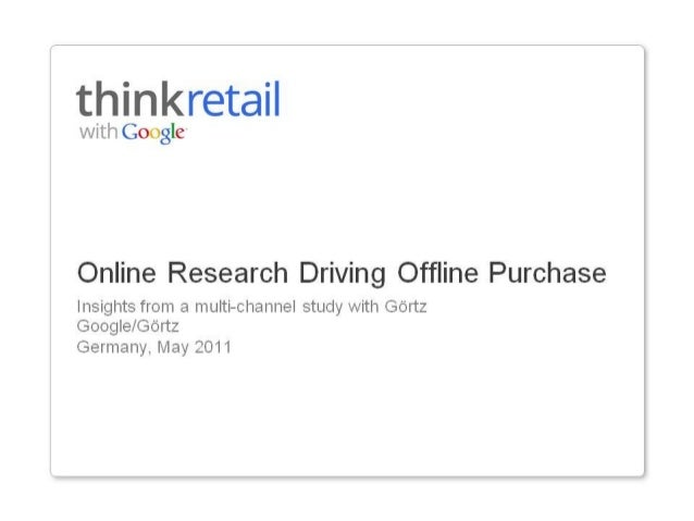 Online Research Driving Offline Store Purchase