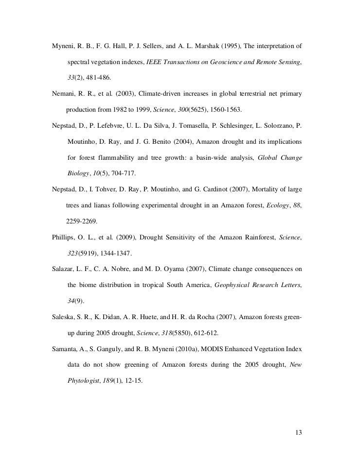 Myneni, R. B., F. G. Hall, P. J. Sellers, and A. L. Marshak (1995), The interpretation of     spectral vegetation indexes,...