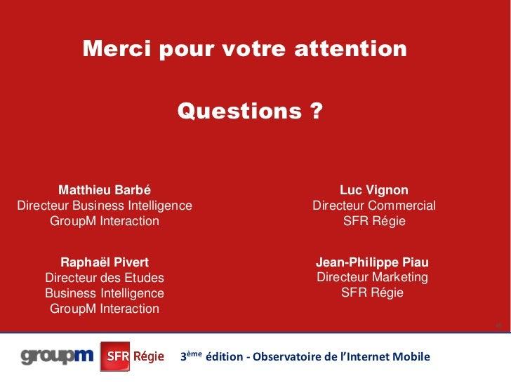 Merci pour votre attention                            Questions ?       Matthieu Barbé                                    ...