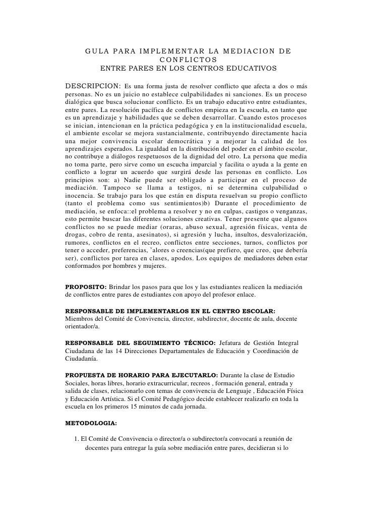 GULA PARA IMPLEMENTAR LA MEDIACION DE CONFLICTOSENTRE PARES EN LOS CENTROS EDUCATIVOS<br />DESCRIPCION: Es una forma justa...