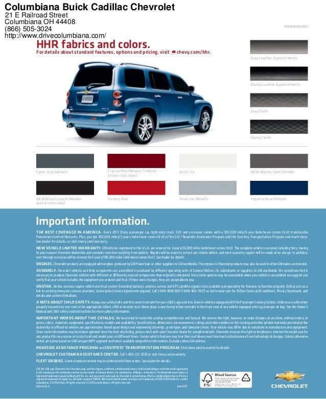 Exceptional XX% GM,theGMLogo,Chevrolet,theChevroletLogo,andtheslogans,emblems,vehiclemodelnames,  2011 Chevrolet HHR Columbiana Buick Cadillac ...