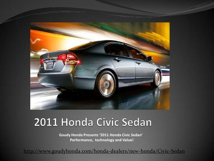 2011 Honda Civic Sedan<br />Goudy Honda Presents '2011 Honda Civic Sedan' <br />  Performance,  technology and Value!<br /...