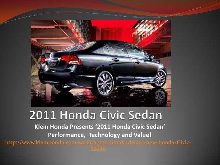2011 Honda Civic Sedan<br />Klein Honda Presents '2011 Honda Civic Sedan' <br />  Performance,  Technology and Value! <br ...
