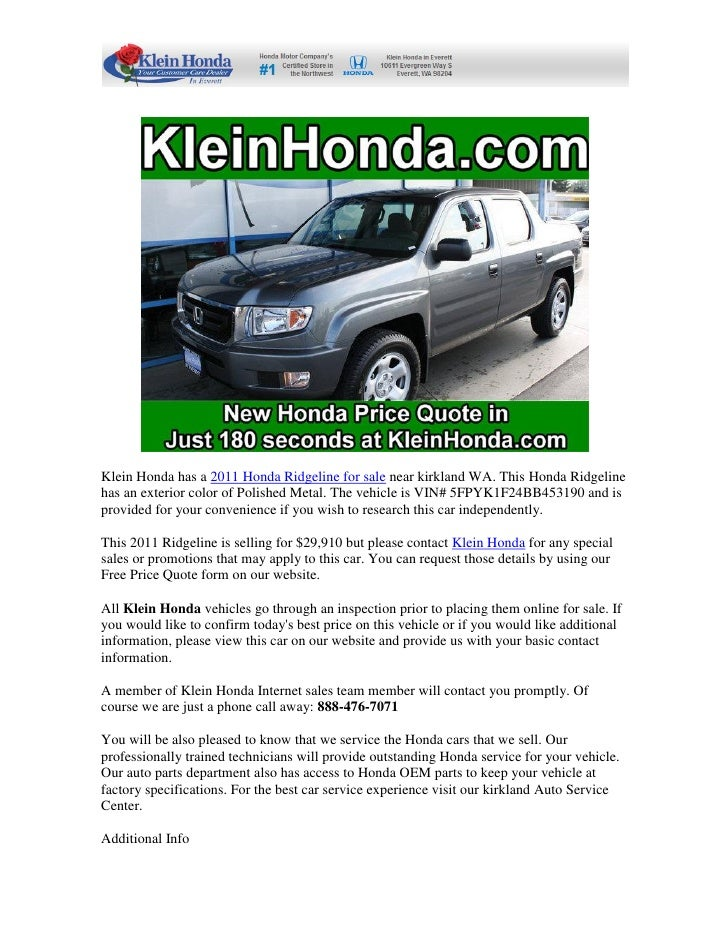 Klein Honda Has A 2011 Honda Ridgeline For Sale Near Kirkland WA.