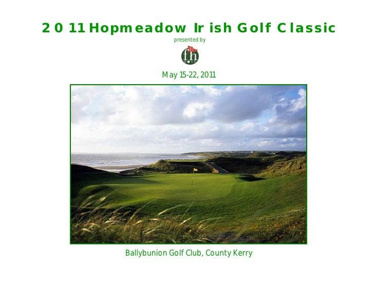 2011 Hopmeadow Irish Golf Classic                       presented by                        May 15-22, 2011              B...