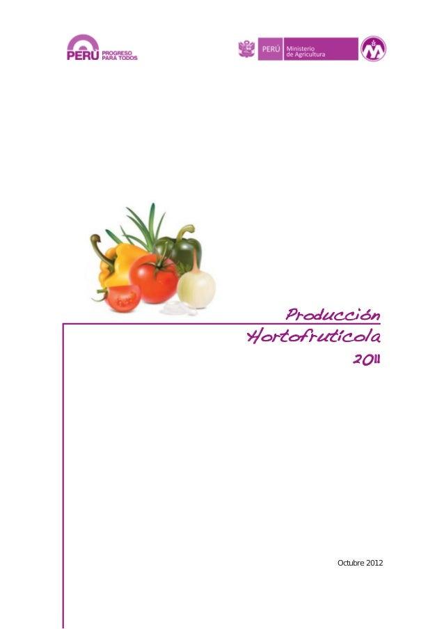 Producción Hortofrutícola 2011 Octubre 2012