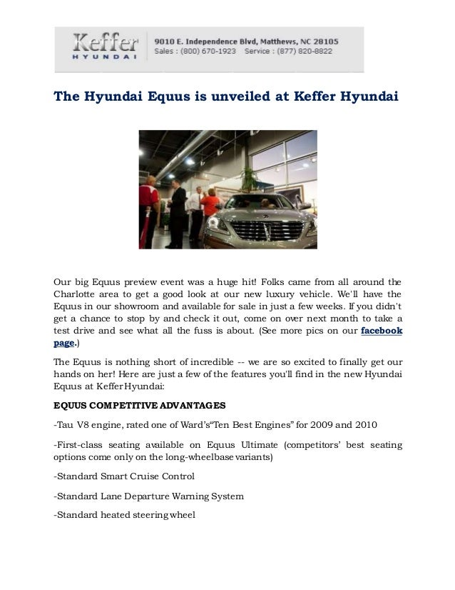 The Hyundai Equus is unveiled at Keffer Hyundai Our big Equus preview event was a huge hit! Folks came from all around the...