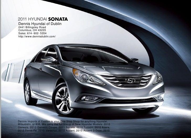 2011 Hyundai SONATA Dennis Hyundai of Dublin 2441 Billingsley Road Columbus, OH 43235 Sales: 614- 602- 5354 http://www.den...