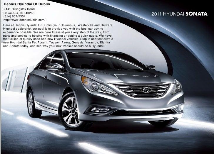 Dennis Hyundai Of Dublin 2441 Billingsley Road Columbus, OH 43235 (614)  602  ...