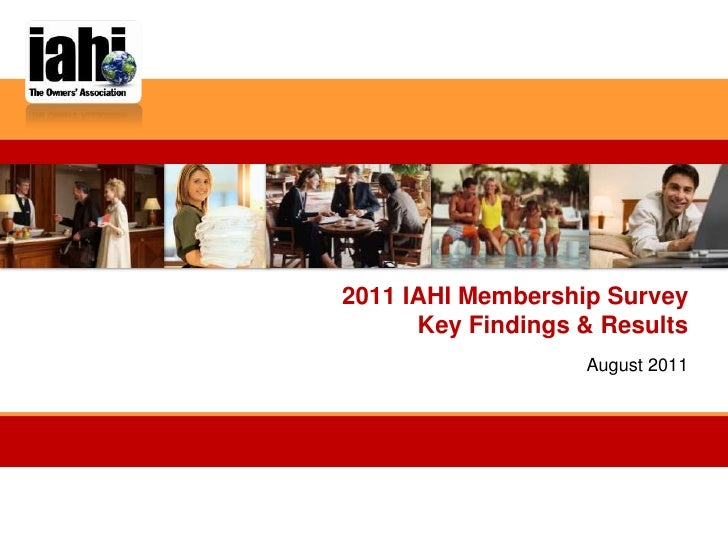 2011 IAHI Membership SurveyKey Findings & Results<br />August 2011<br />
