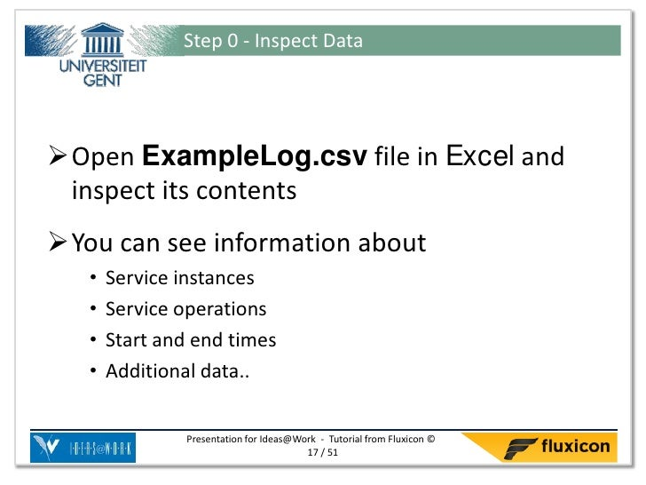 Step 0 - Inspect DataOpen ExampleLog.csv file in Excel and inspect its contentsYou can see information about   •   Servi...
