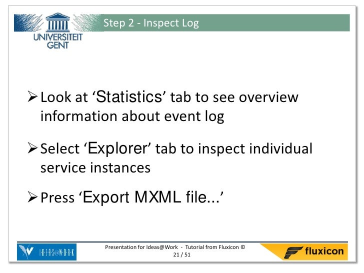 Step 2 - Inspect LogLook at 'Statistics' tab to see overview information about event logSelect 'Explorer' tab to inspect...