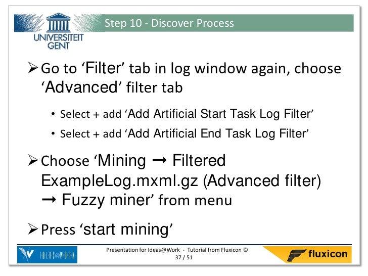 Step 10 - Discover ProcessGo to 'Filter' tab in log window again, choose 'Advanced' filter tab   • Select + add 'Add Arti...