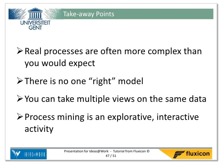 """Take-away PointsReal processes are often more complex than you would expectThere is no one """"right"""" modelYou can take mu..."""