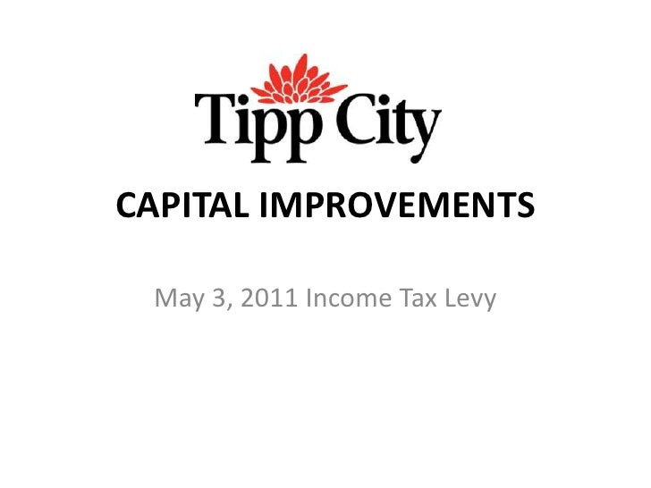 CAPITAL IMPROVEMENTS<br />May 3, 2011 Income Tax Levy<br />