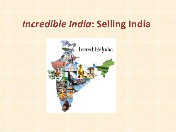 Incredible India : Selling India