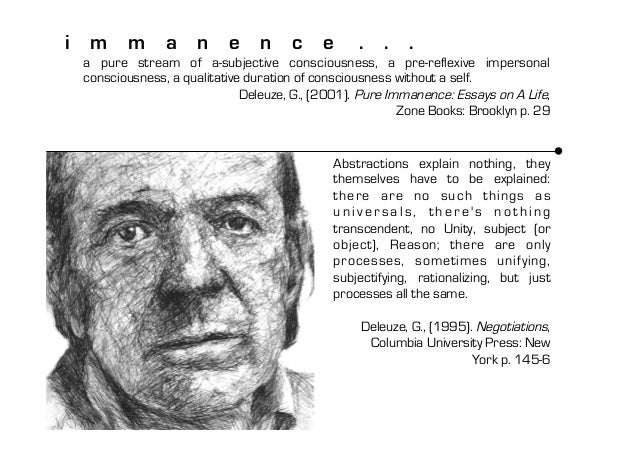 gilles deleuze pure immanence essays on a life Buy pure immanence: essays on a life (zone books) by gilles deleuze (isbn: 9781890951252) from amazon's book store everyday low prices and free delivery on eligible orders.