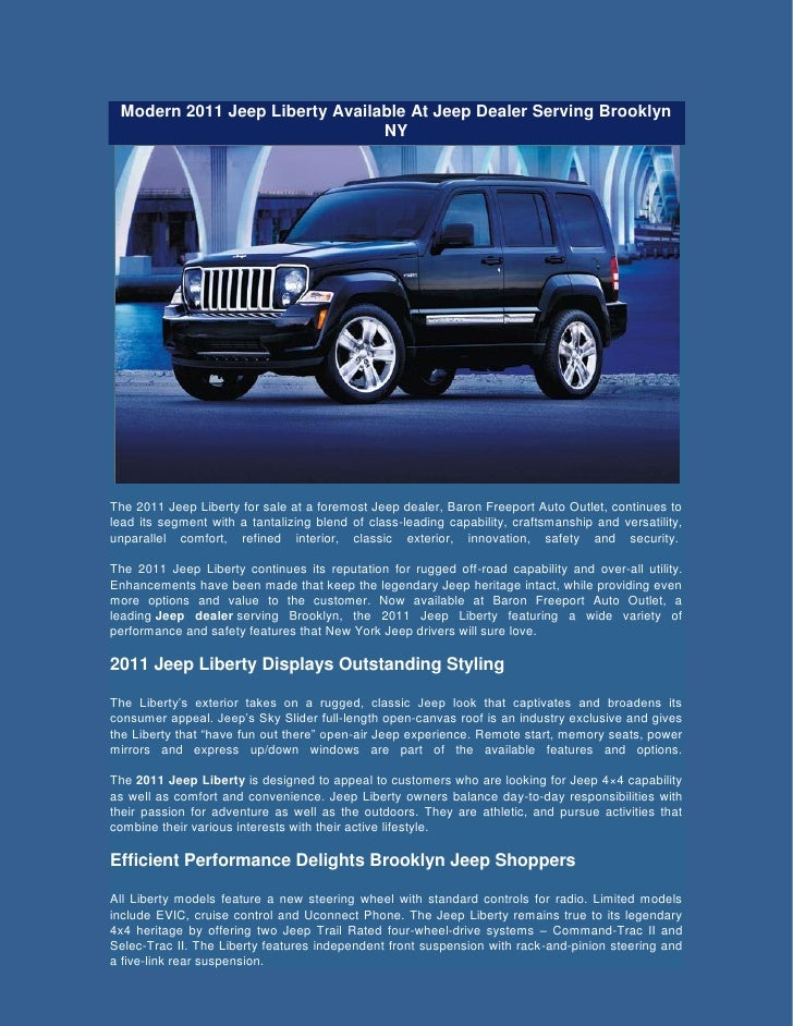 Modern 2011 Jeep Liberty Available At Jeep Dealer Serving Brooklyn                                NYThe 2011 Jeep Liberty ...