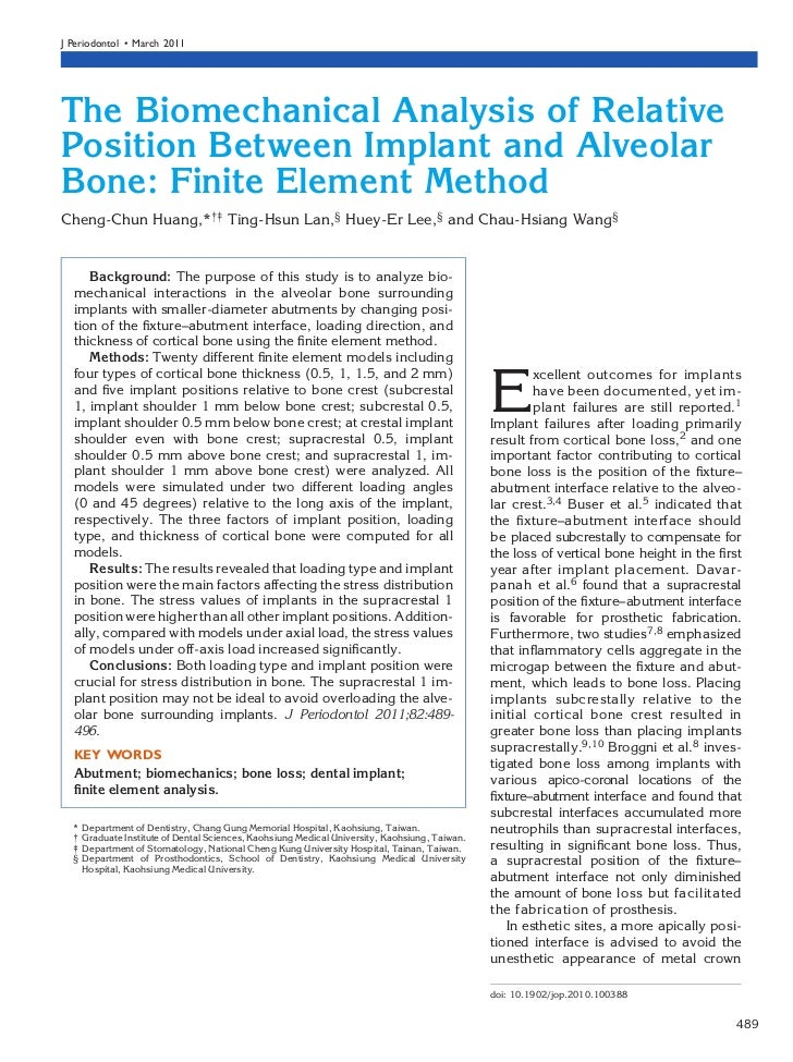 J Periodontol • March 2011The Biomechanical Analysis of RelativePosition Between Implant and AlveolarBone: Finite Element ...