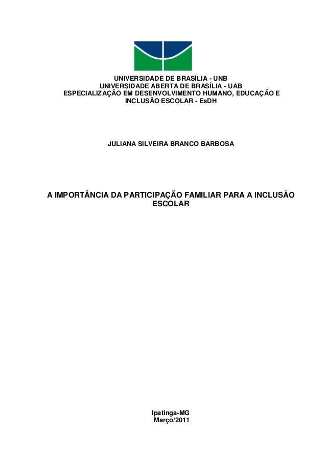 UNIVERSIDADE DE BRASÍLIA - UNB UNIVERSIDADE ABERTA DE BRASÍLIA - UAB ESPECIALIZAÇÃO EM DESENVOLVIMENTO HUMANO, EDUCAÇÃO E ...