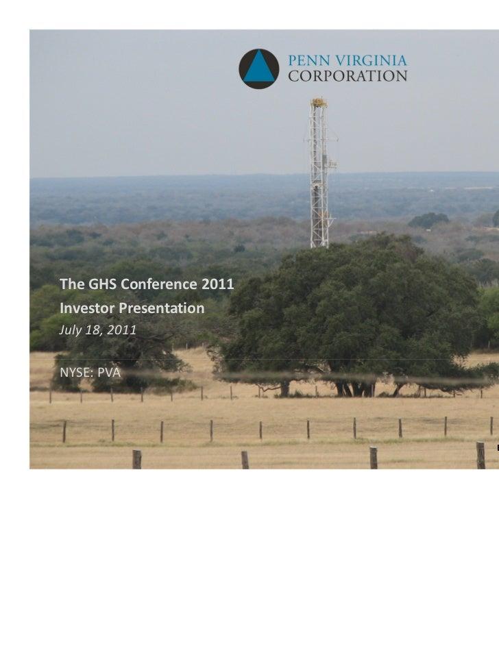 TheGHSConference2011InvestorPresentationJuly18,2011NYSE:PVA                          EagleFordShaleDrillingRig ...