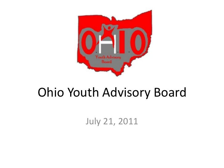 Ohio Youth Advisory Board<br />July 21, 2011<br />