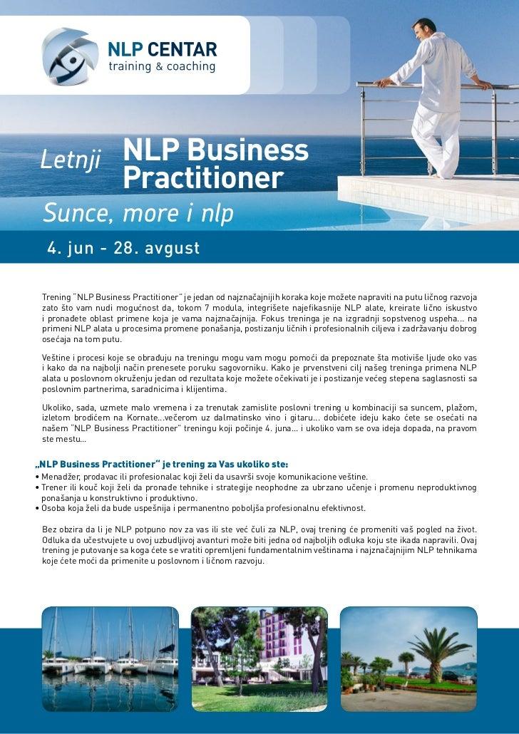 "Letnji NLP Business                      Practitioner Sunce, more i nlp   4. jun - 28. avgust Trening ""NLP Business Practi..."
