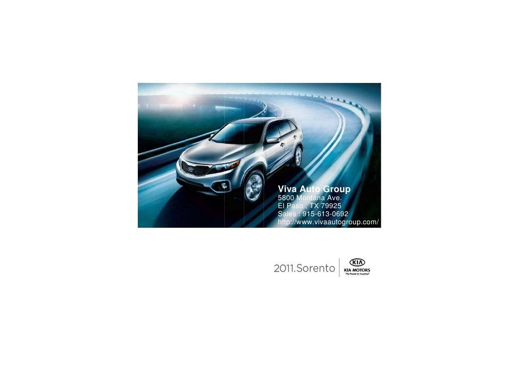 Viva Auto Group 5800 Montana Ave. El Paso , TX 79925 Sales : 915  2011 Kia  ...