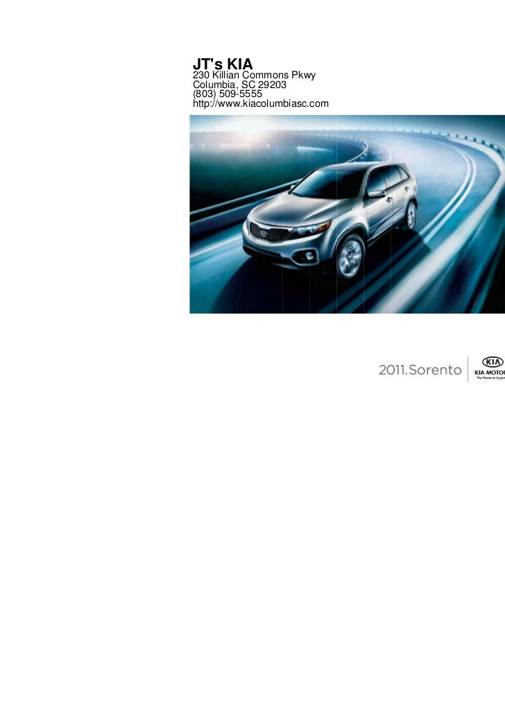 JTs KIA230 Killian Commons PkwyColumbia, SC 29203(803) 509-5555http://www.kiacolumbiasc.com