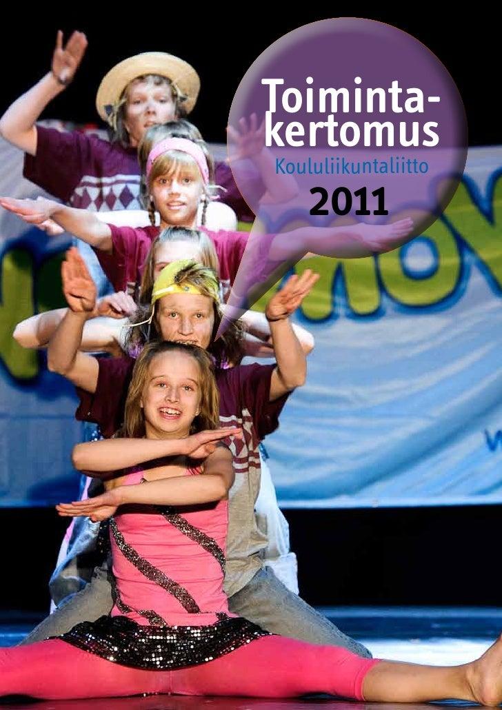 Toiminta-kertomus Koululiikuntaliitto    2011