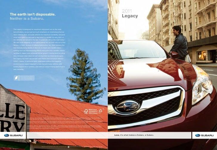 2011        Legacy     Love. It's what makes a Subaru, a Subaru.