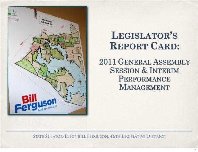 LEGISLATOR'S                                  REPORT CARD:                              2011 GENERAL ASSEMBLY             ...