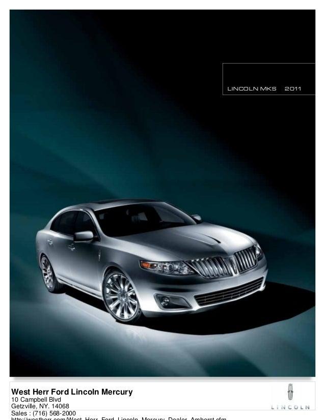 2011 lincoln mks west herr ford lincoln mercury ny rh slideshare net Mercury MKZ 2013 Lincoln MKS Dimensions