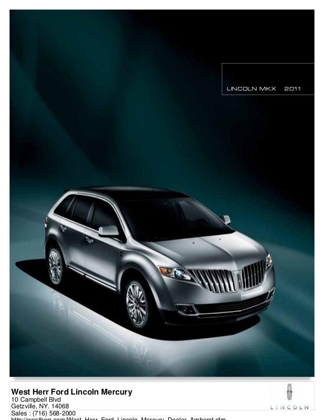 2011 lincoln mkx west herr ford lincoln mercury ny rh slideshare net Lincoln MKS Mercury MKZ Hybrid