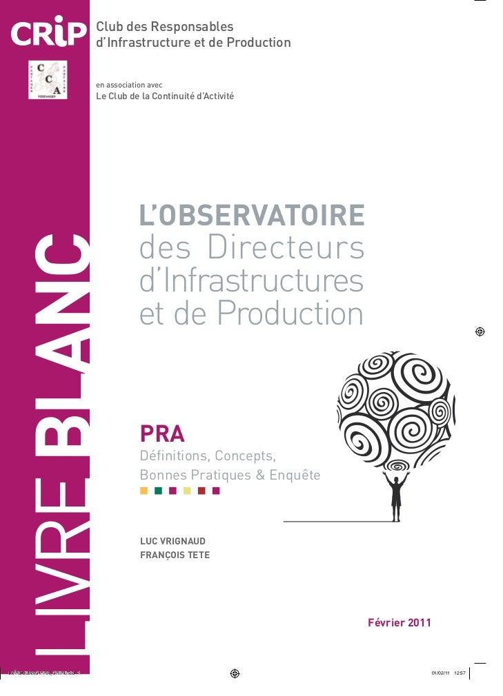 Club des Responsables        d'Infrastructure et de Production        en association avec        Le Club de la Continuité ...