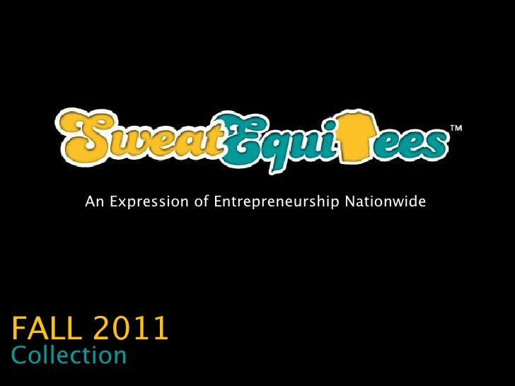 An Expression of Entrepreneurship NationwideFALL 2011Collection