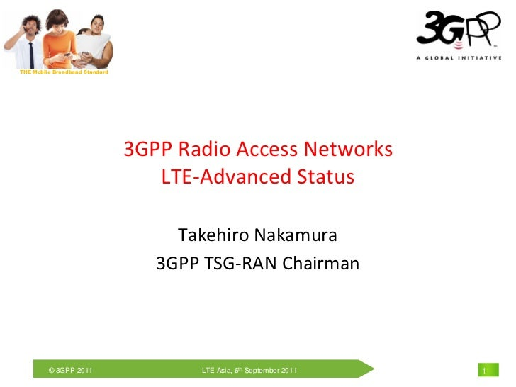 THE Mobile Broadband Standard                                3GPP Radio Access Networks                                   ...