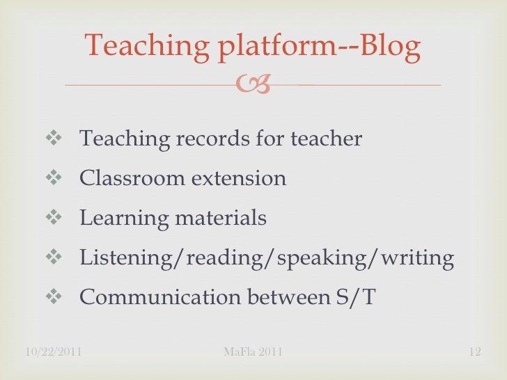 Teaching platform--Blog                           Teaching records for teacher    Classroom extension    Learning mate...