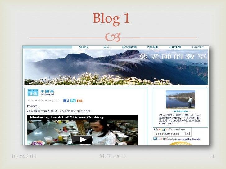 Blog 1               10/22/2011    MaFla 2011   14
