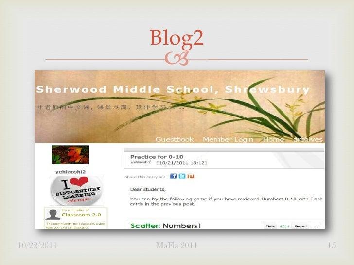 Blog2              10/22/2011   MaFla 2011   15