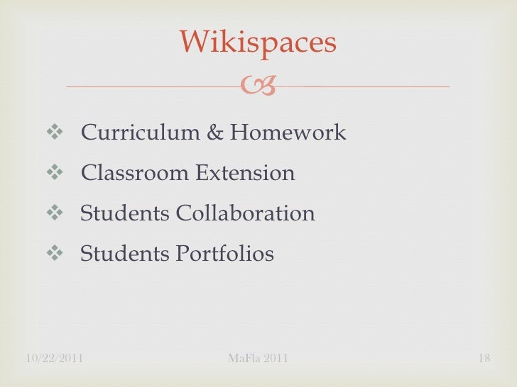 Wikispaces                        Curriculum & Homework    Classroom Extension    Students Collaboration    Students ...