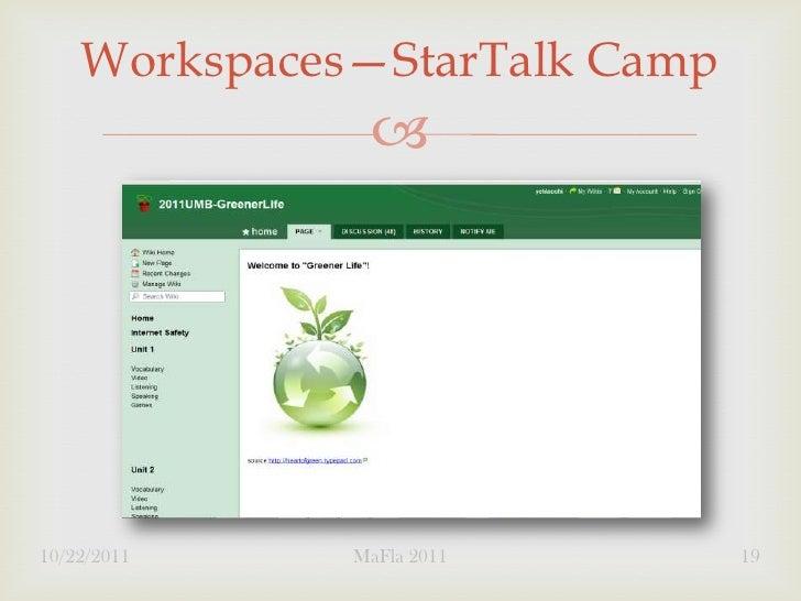 Workspaces—StarTalk Camp               10/22/2011    MaFla 2011       19