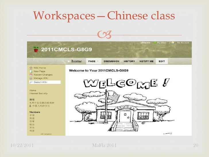 Workspaces—Chinese class                   10/22/2011        MaFla 2011        20