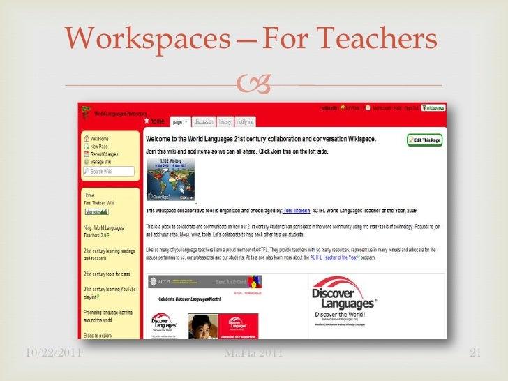 Workspaces—For Teachers                10/22/2011     MaFla 2011       21