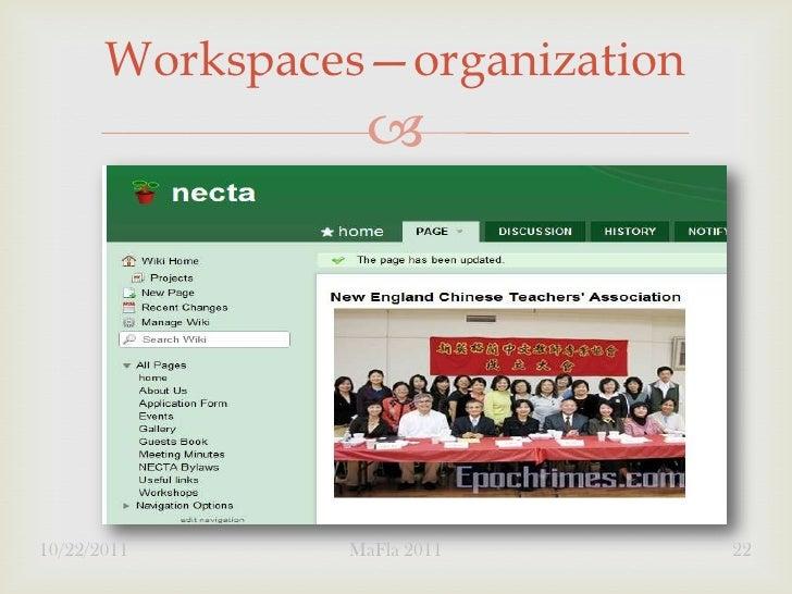 Workspaces—organization                 10/22/2011      MaFla 2011       22